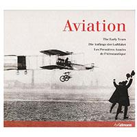 Aviation - Die Anfänge der Luftfahrt