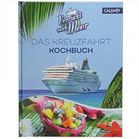 Verrückt nach Meer - das Kreuzfahrt Kochbuch